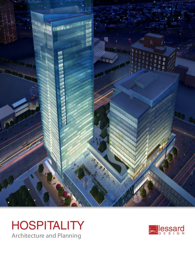 HOSPITALITYArchitecture and Planning
