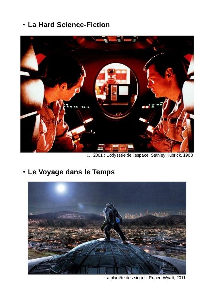 • La Hard Science-Fiction                  1. 2001 : L'odyssée de l'espace, Stanley Kubrick, 1968• Le Voyage dans le Temps...