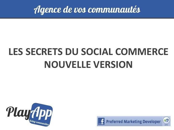 LES SECRETS DU SOCIAL COMMERCE       NOUVELLE VERSION
