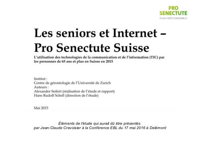 Éléments de l'étude qui aurait dû être présentés par Jean-Claude Crevoisier à la Conférence EBL du 17 mai 2016 à Delémont