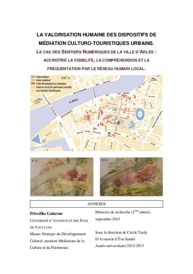 LA VALORISATION HUMAINE DES DISPOSITIFS DE MÉDIATION CULTURO-TOURISTIQUES URBAINS. LE CAS DES SENTIERS NUMÉRIQUES DE LA VI...