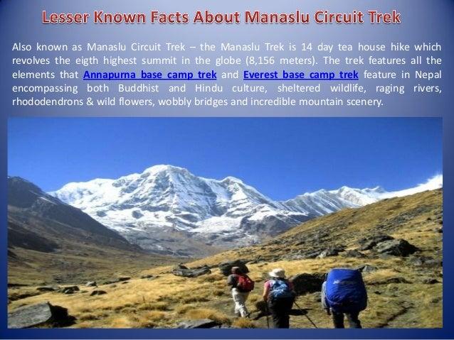 Also known as Manaslu Circuit Trek – the Manaslu Trek is 14 day tea house hike which revolves the eigth highest summit in ...