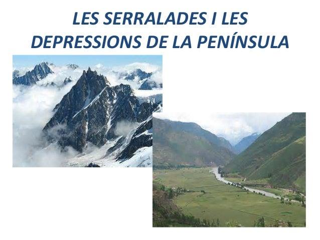 LES SERRALADES I LES DEPRESSIONS DE LA PENÍNSULA