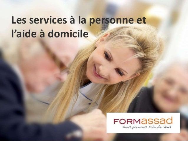 Les services à la personne et l'aide à domicile