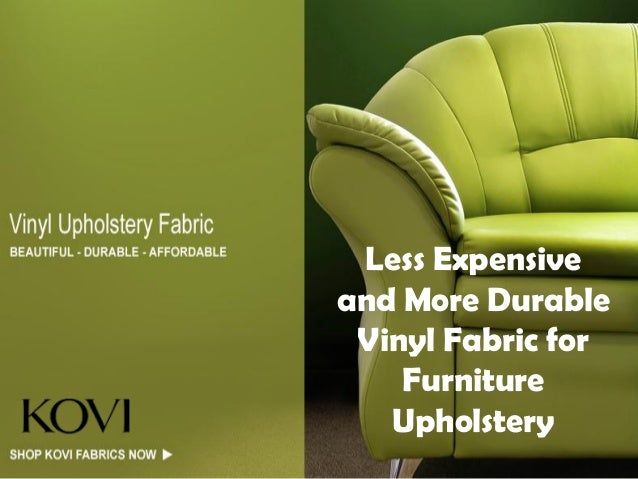 Less Expensive And More Durable Vinyl Fabric For Furniture