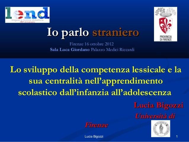 Io parloIo parlo stranierostraniero Lo sviluppo della competenza lessicale e la sua centralità nell'apprendimento scolasti...