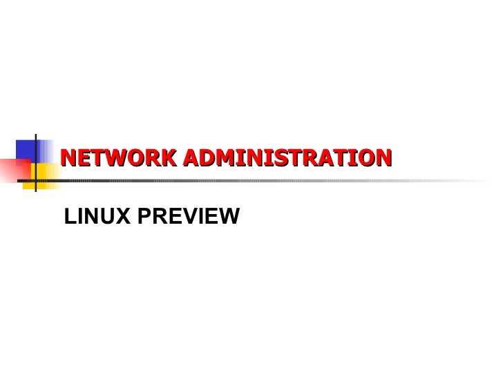 NETWORK ADMINISTRATION LINUX PREVIEW