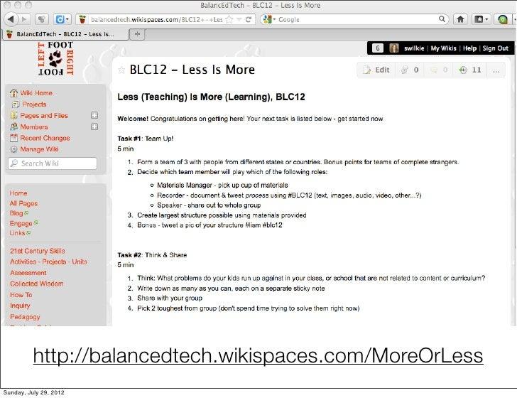http://balancedtech.wikispaces.com/MoreOrLessSunday, July 29, 2012