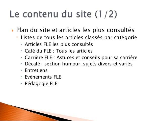  La barre du menu : accès facilité aux différentes sections  Page d'accueil : Lecture directe des articles récents  Pre...