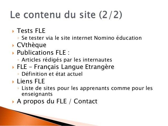  Intérêts pour un enseignant de FLE ◦ Avis de confrères ◦ Partage d'idées variées et pouvant enrichir son travail ◦ Accès...