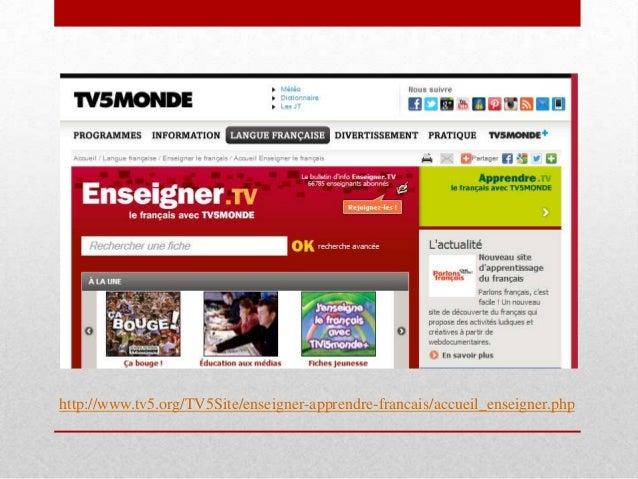 Point de vue critique sur le site Je trouve que le site de TV5 constitue une source pédagogique en FLE considerable. Il co...