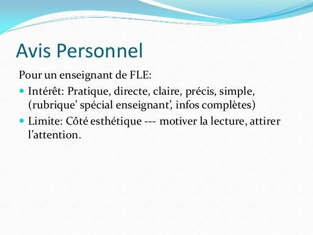 Avis Personnel Pour un enseignant de FLE:  Intérêt: Pratique, directe, claire, précis, simple, (rubrique' spécial enseign...