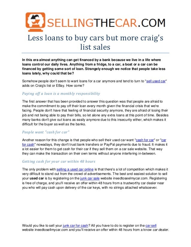 Less loans to buy cars but more craigs list sales