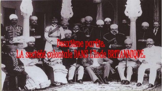 Deuxième partie: LA société coloniale DANS L'Inde BRITANNIQUE: