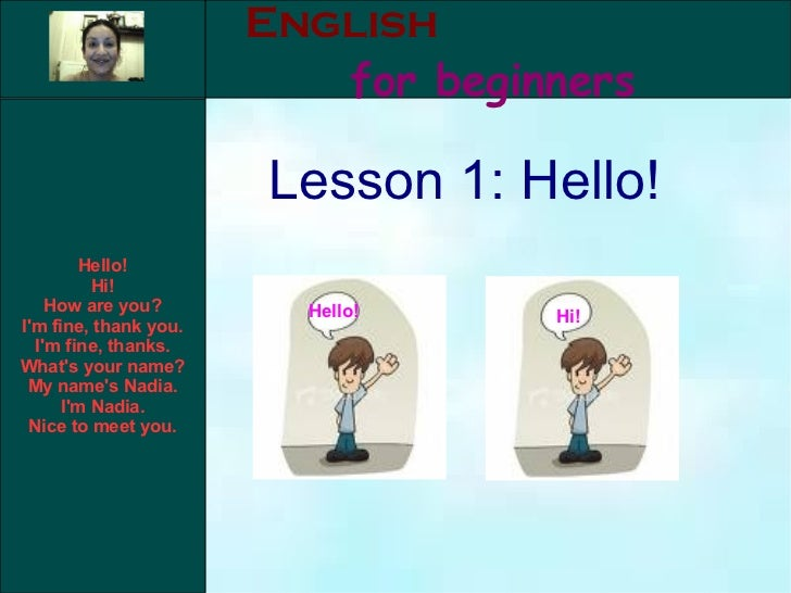 English for beginners Lesson 1: Hello! Hello! Hi!