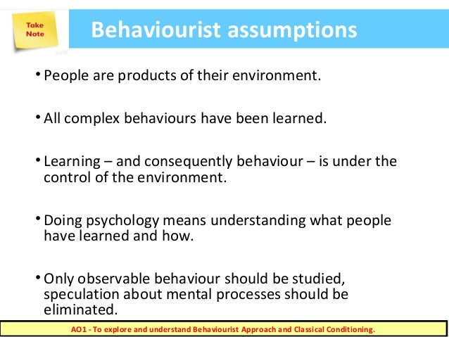 psychology behavourist Watson´s new approach to psychology was called behaviourism, a theory of psychology that says that human development result primarily from conditioning and.