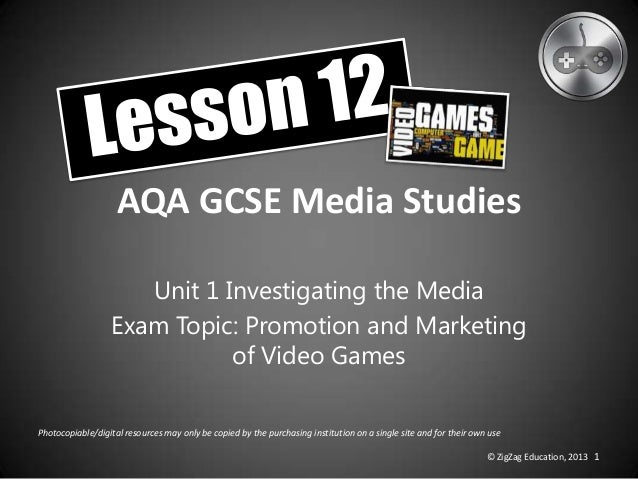 AQA GCSE Media Studies Unit 1 Investigating the Media Exam Topic: Promotion and Marketing of Video Games Photocopiable/dig...
