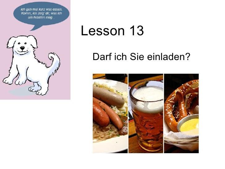 Lesson 13 Darf ich Sie einladen?