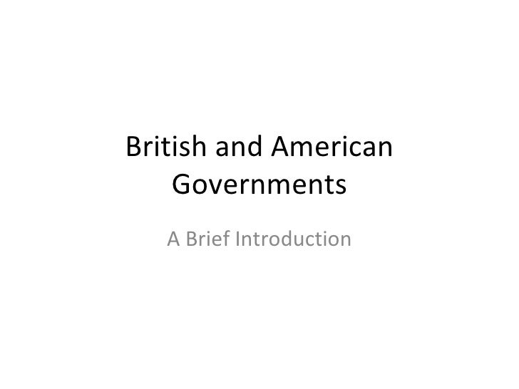 British and American Governments A Brief Introduction