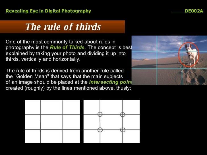 The rule of thirds Revealing Eye in Digital Photography   DE002A One of the most commonly talked-about rules in  photograp...