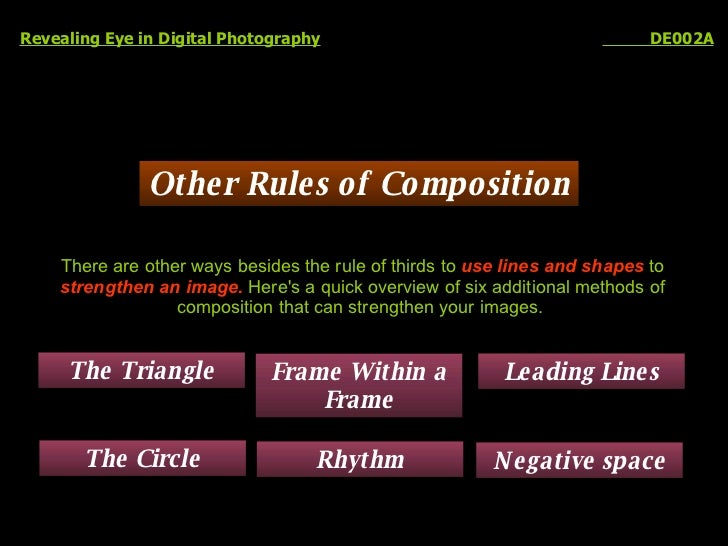 Other Rules of Composition Revealing Eye in Digital Photography   DE002A There are other ways besides the rule of thirds t...