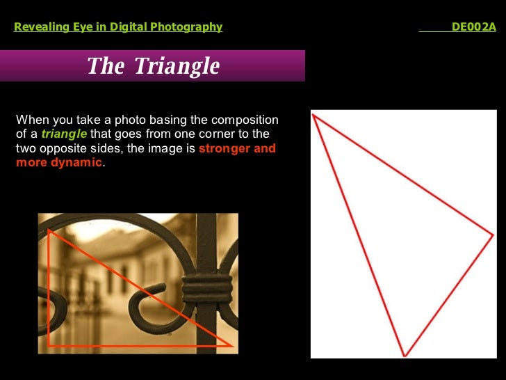 The Triangle Revealing Eye in Digital Photography   DE002A When you take a photo basing the composition  of a  triangle  t...