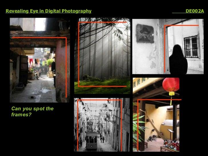 Revealing Eye in Digital Photography   DE002A Can you spot the  frames?