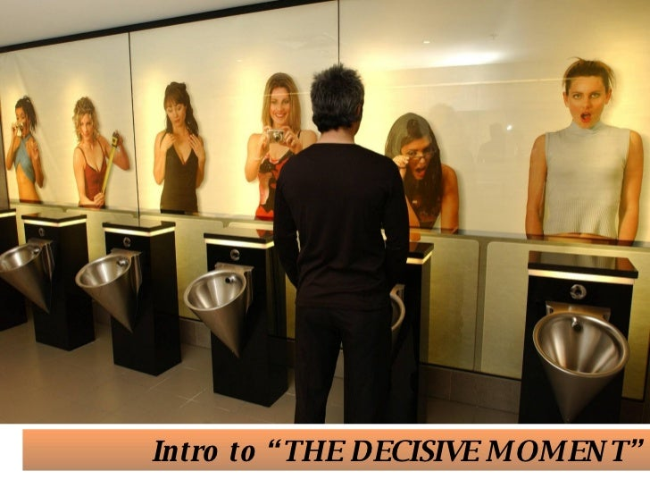 "Intro to ""THE DECISIVE MOMENT"""