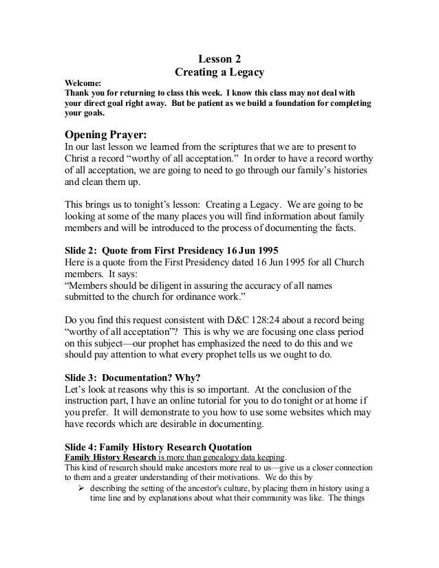 Lesson 2 Creating a Legacy Welcome: Thank you for returning to class this week. I know this class may not deal with your d...