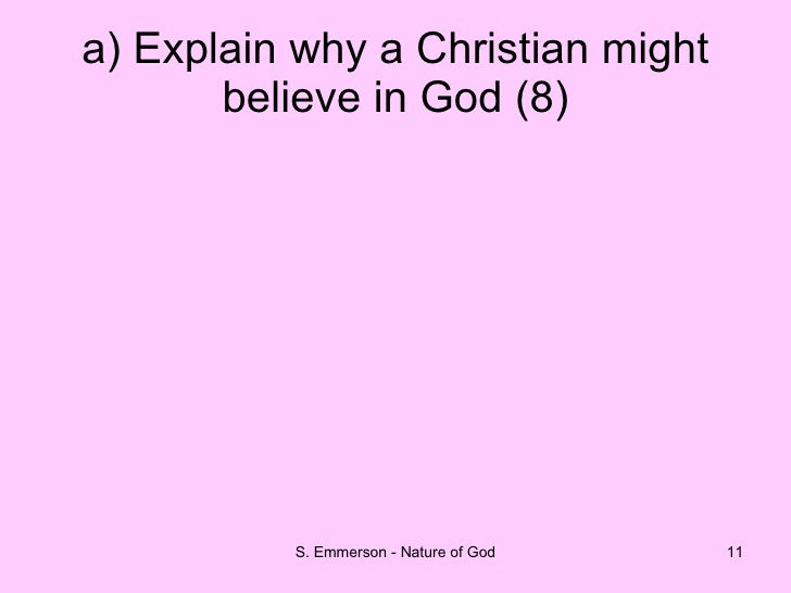 gods existence The existence of god is a subject of debate in the philosophy of is a proof for the existence of god, because god's existence is the necessary condition of.