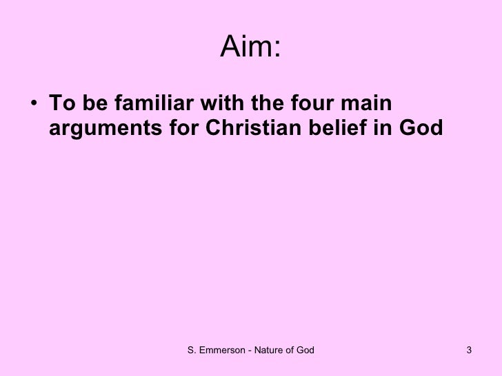 3 reasons for gods existence The second way: argument from efficient causes we perceive a series of  efficient causes of things in the world nothing exists prior to itself therefore  nothing.