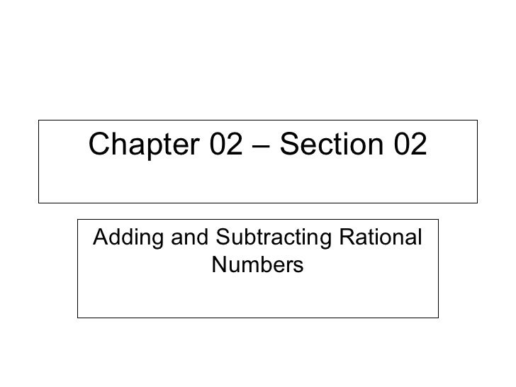Chapter 02 – Section 02 Adding and Subtracting Rational Numbers