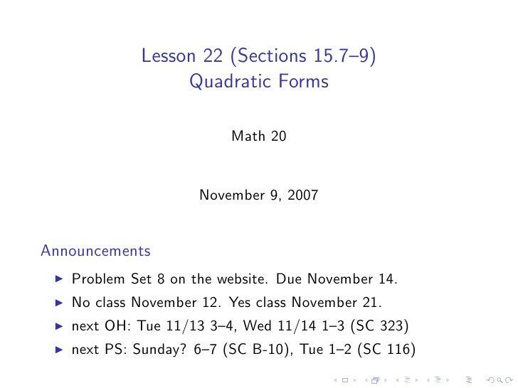 Lesson 22 (Sections 15.7–9)                  Quadratic Forms                           Math 20                        Nove...
