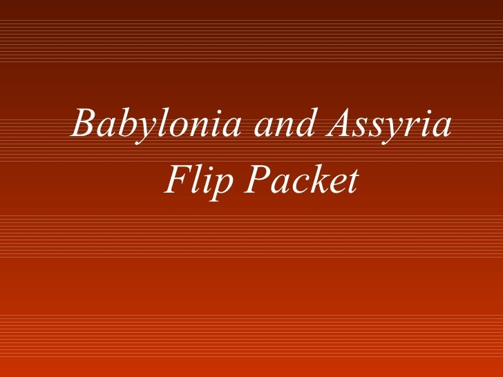Babylonia and Assyria Flip Packet