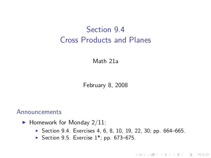 Section 9.4               Cross Products and Planes                              Math 21a                           Februa...