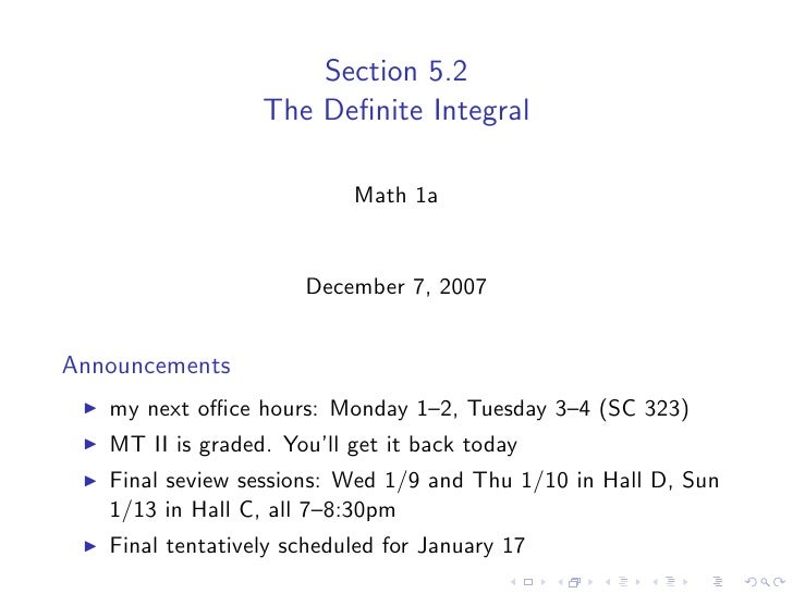 Section 5.2                   The Definite Integral                             Math 1a                         December 7,...