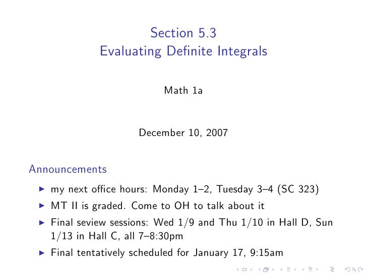 Section 5.3              Evaluating Definite Integrals                             Math 1a                        December ...