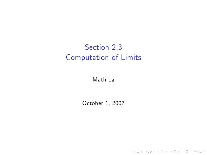 Section 2.3 Computation of Limits         Math 1a       October 1, 2007