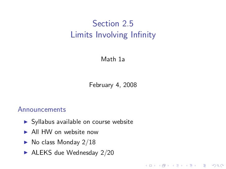 Section 2.5                 Limits Involving Infinity                             Math 1a                          February...