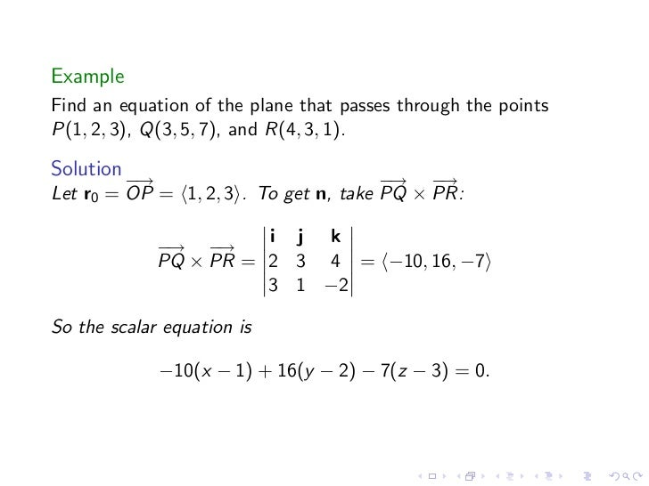 find equation plane through point perpendicular vector with Lesson 4 Lines Planes And The Distance Formula on Find Cartesian Equation Of A Plane Given 3 Points additionally How To Project A 3d Point To A 3d Plane besides G 6m9vhs7f6sum5thdu2o77a0 additionally Find A Plane That Passes Through The Given Points And Is Tanget To The Graph additionally 14930303 5 Vector Geometry 5 0 Introduction Objectives Activity 1.