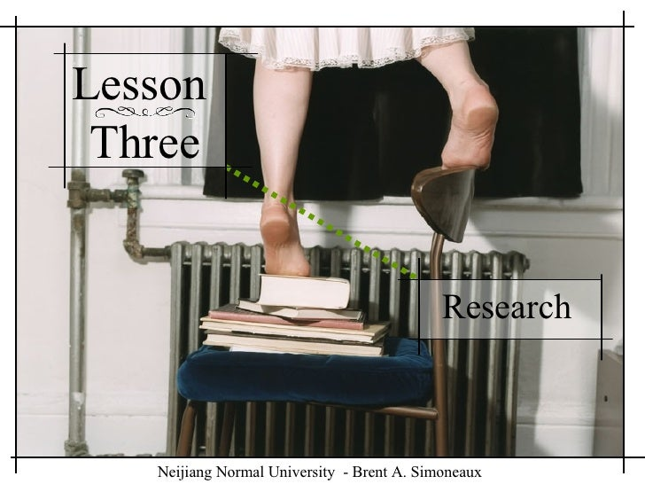 Lesson  Three Research  Neijiang Normal University  - Brent A. Simoneaux