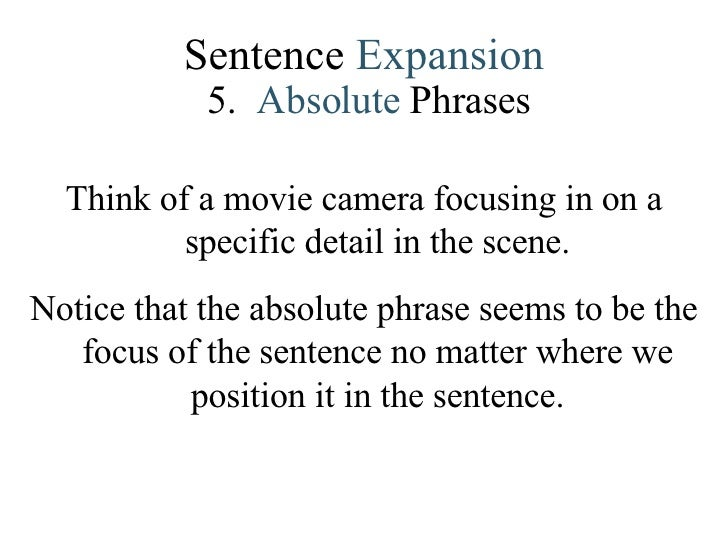 Absolute phrase examples in literature