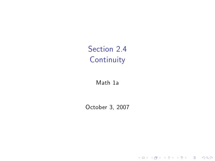 Section 2.4 Continuity     Math 1a   October 3, 2007