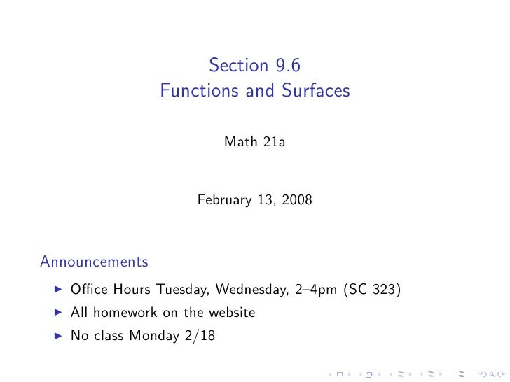 Section 9.6                 Functions and Surfaces                            Math 21a                        February 13,...