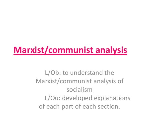 an analysis of communism Find out what the 'communist manifesto' is learn the main ideas of each chapter of the manifesto, and the points of communism's political.