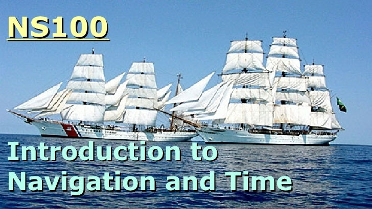NS100 Introduction to Navigation and Time