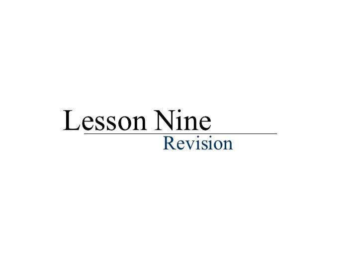Lesson Nine Revision