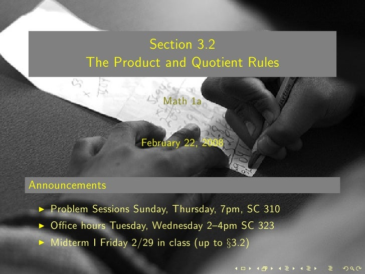 Section 3.2           The Product and Quotient Rules                             Math 1a                         February ...