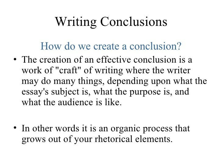 lesson five conclusions  9 writing conclusions