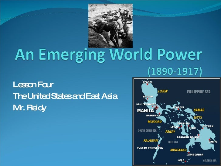 Lesson Four  The United States and East Asia Mr. Reidy